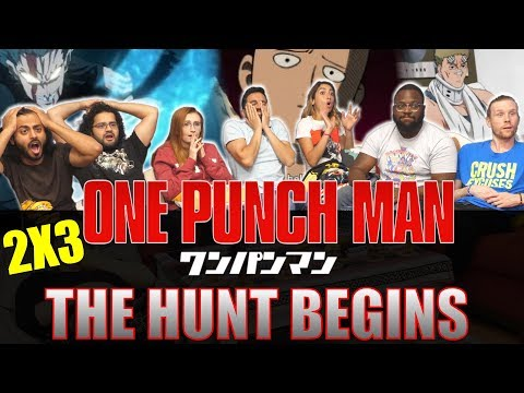 ONE PUNCH MAN - 2x3 The Hunt Begins - Group Reaction