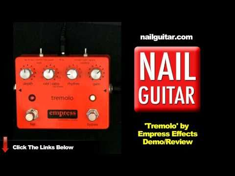 guitar pedal demo tremolo by empress effects test review youtube. Black Bedroom Furniture Sets. Home Design Ideas