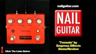 Guitar Pedal Demo: Tremolo by Empress Effects - Test & Review
