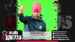 Turbulence - Crazy Love [Reggae Sax Riddim] July 2017