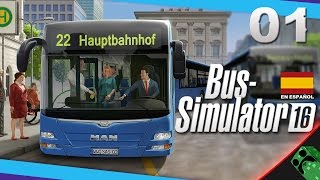 Bus Simulator 16 ( 2016 ) - Primera Partida - Tutorial | Gameplay Español