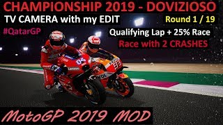 MotoGP 2019 MOD | Dovizioso | 1# QatarGP  | TV REPLAY PC GAME