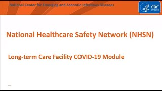 COVID-19 Module Overview for Long-term Care Facilities