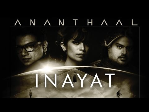 Inayat | Ananthaal