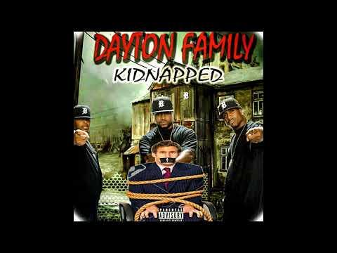 Dayton family (kiddnapped mixtape)