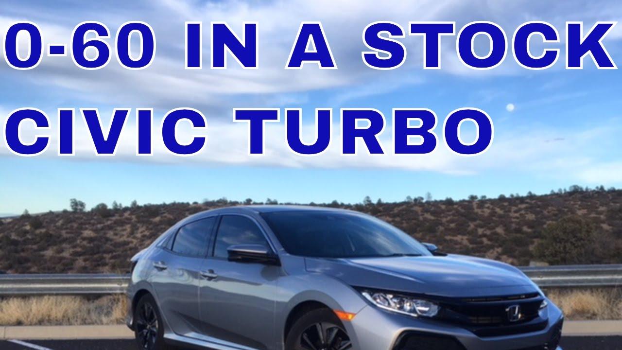 2018 Honda Civic Hatchback 1 5 Turbo 0 60 Mph At Elevation