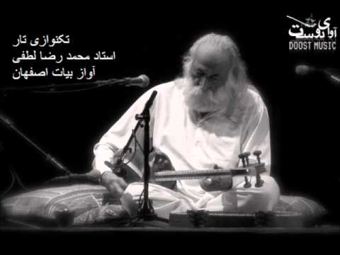 Improvisation of Mohammad Reza Lotfi (Persian محمد رضا لطفی) in Bayat Esfahan Mode on Tar
