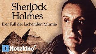Sherlock Holmes - Der Fall der lachenden Mumie (Krimi Spielfilm)