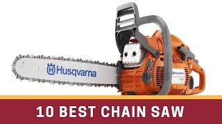 10 Best Chain Saw Reviews 2017