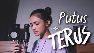 Download Mp3 Putus Atau Terus - Judika | Metha Zulia  Cover