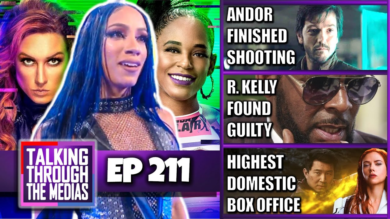 Ep #211 | WWE Extreme Rules | Andor | R. Kelly Found Guilty & more
