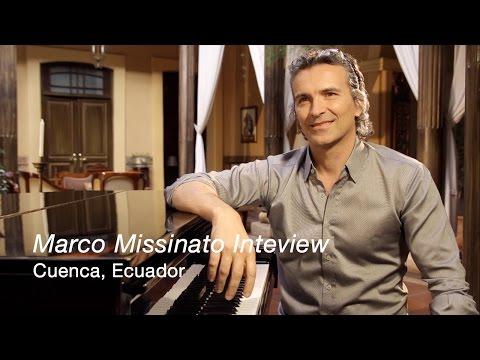 MARCO MISSINATO - FULL INTERVIEW Cuenca, Ecuador July 2013