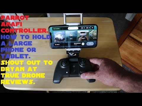 Parrot Anafi Skydio Controller Large Phone Tablet Solution