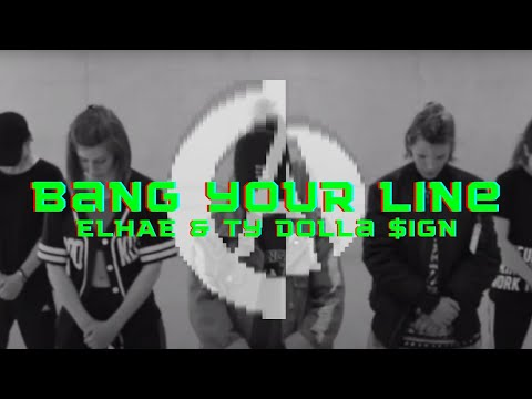 ELHAE (feat. Ty Dolla $ign) - Bang Your Line  #CACrew #CollectifArt