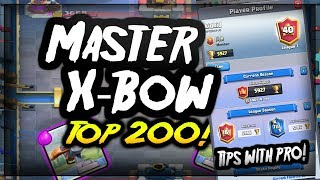 Master X-Bow! Top 200 Gameplay! With Kidkid!