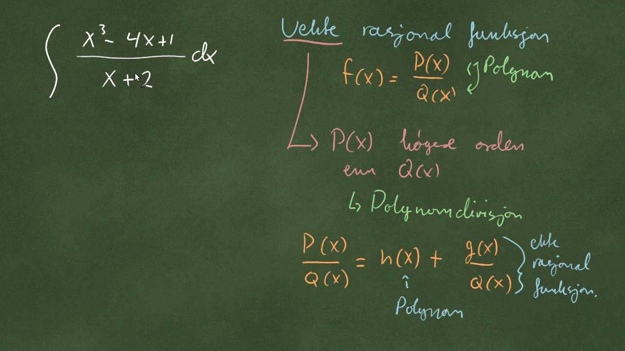 Integrasjon av rasjonale funksjoner - del 2 - polynomdivisjon
