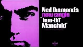 Neil Diamond - Two-Bit Manchild