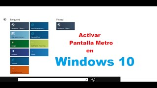 Tips Para Activar Pantalla de Inicio Metro en Windows 10