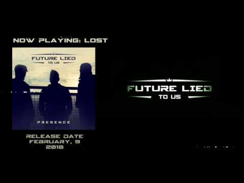 Future Lied To Us - Presence (Complete Album Preview)