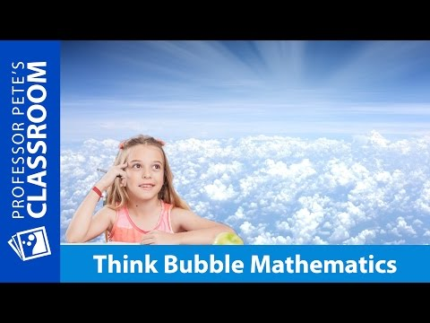 Think Bubble Mathematics: Visual Models for K-6 Math