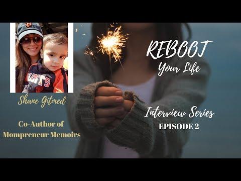 Reboot Your LifeSeries: Shane Gitmed