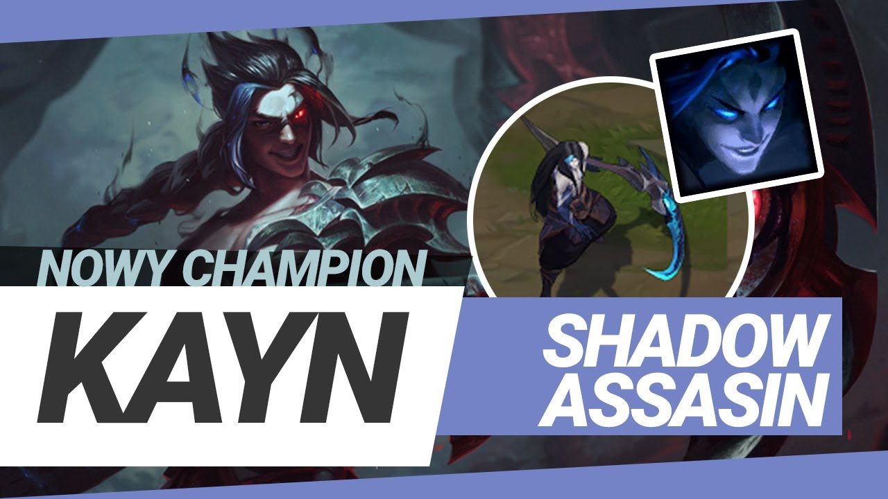 KAYN SHADOW ASSASIN