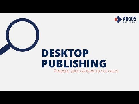 Desktop Publishing - Prepare your content to cut costs