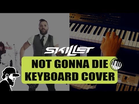 Skillet - Not Gonna Die   Keyboard Cover By Essias Souza (KCEP:001)