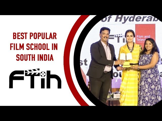 BEST POPULAR FILM SCHOOL IN SOUTH INDIA || FTIH FILM SCHOOL