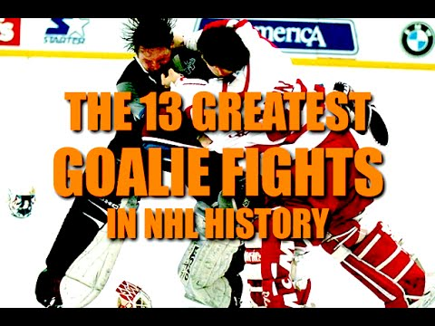 The 13 Greatest Goalie fights in NHL History (altercations)