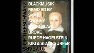 Tiefschwarz - On Up (Kiki & Silversurfer Remix)