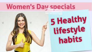 5 healthy lifestyle habits for women || fitness mantra health tips