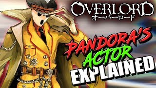 Who Is Pandora's Actor? | OVERLORD P.A's - Lore, Creation, & Interesting Characteristics