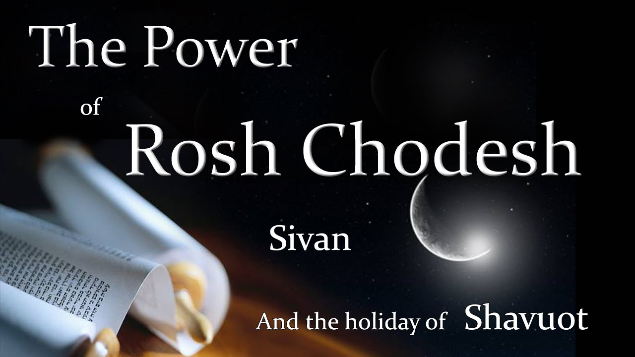 Image result for rosh chodesh sivan images