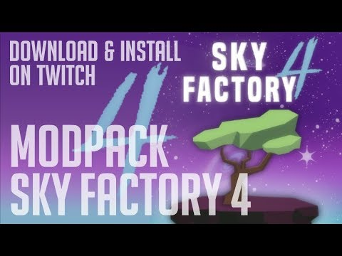 SKY FACTORY 4 MODPACK 1.12.2 Minecraft - How To Download & Install SkyFactory 4 Modpack (on Twitch)
