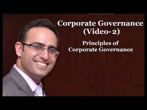 Introduction to Corporate Governance (Video-2) Principles Of Corporate Governance