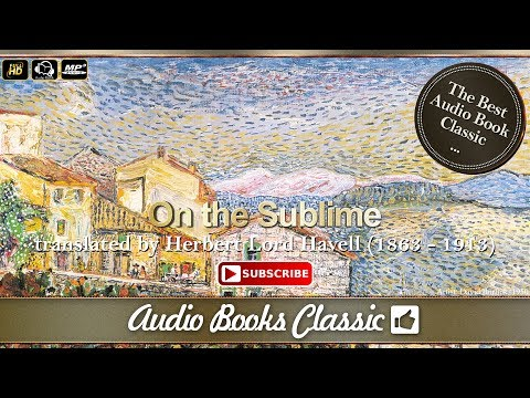 Audiobook: On the Sublime by Longinus | AudioBooks Classic 2