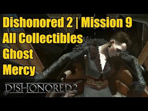 Dishonored 2 | Mission 9 | All Collectibles | 3 Audiographs | 10 Special Actions | Merciful | Ghost