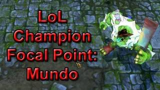 League of Legends Champion Focal Point: Mundo (Spotlight parody) by Wowcrendor