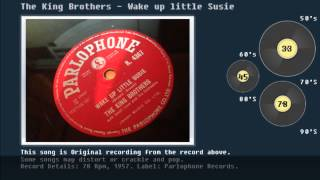 Watch King Brothers Wake Up Little Susie video