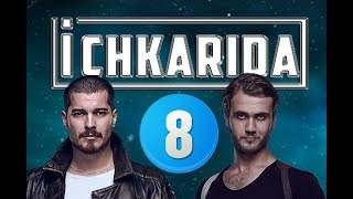 Ichkarida / Ичкарида 8-Qism (Turk seriali uzbek tilida)