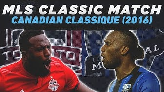 Toronto FC 5-2 Montreal Impact   7 Goals In A Playoff Rivalry Game?    MLS CLASSIC FULL MATCH