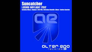 Suncatcher - Losing daylight 2012 (2012 Mix)
