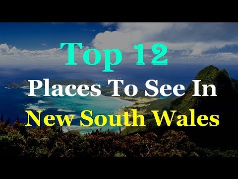 New South Wales - NSW Top 12 Tourist Attractions