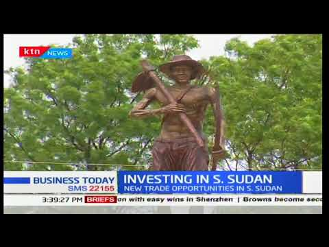 Investing in South Sudan: New trading opportunities emerge