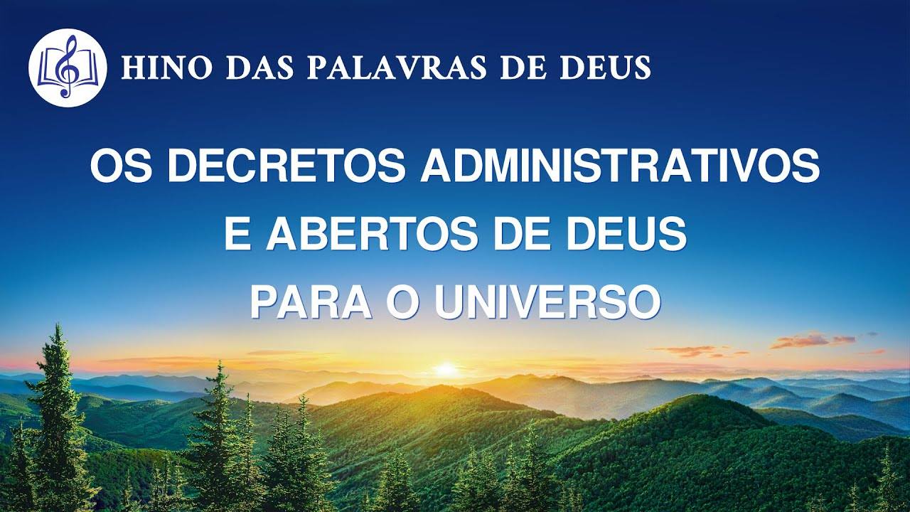 Os decretos administrativos e abertos de Deus para o universo