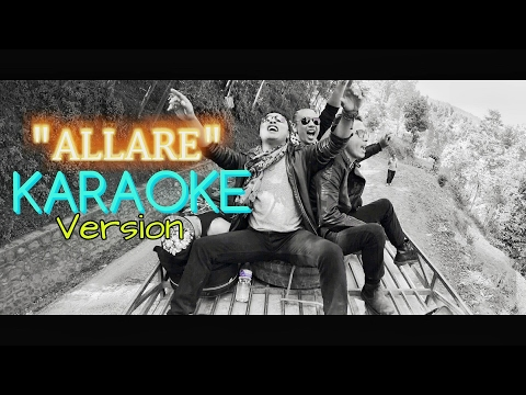 Nepali Karaoke Song - ALLARE (Track) Deepak Bajracharya