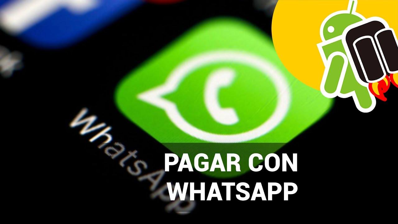 Pagar con WhatsApp podría ser posible muy pronto