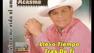 Eduardo Acasme - Llevo Tiempo Tras De Ti