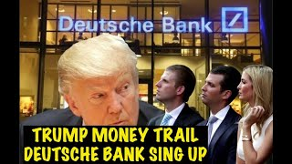 WOW! Deutsche Bank spill  fiscal details  beans on Trump family money - REWIND What we know so far